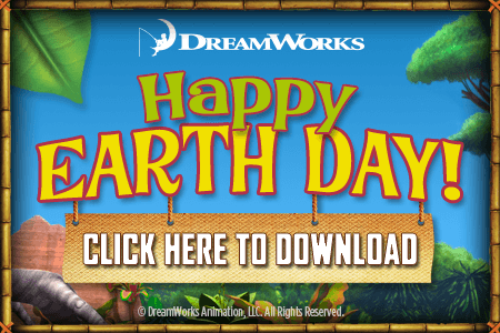 Celebrate Earth Day with Dreamworks Animation